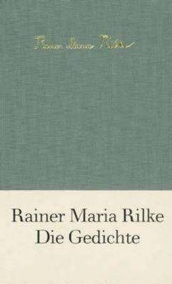 Die Gedichte, Rainer Maria Rilke