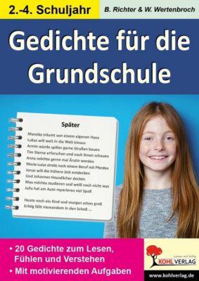 Die Gedichte-Werkstatt für die Grundschule, Wolfgang Wertenbroch, Birgit Richter