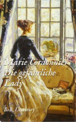 Die gefährliche Lady, Marie Cordonnier