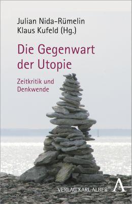 Die Gegenwart der Utopie