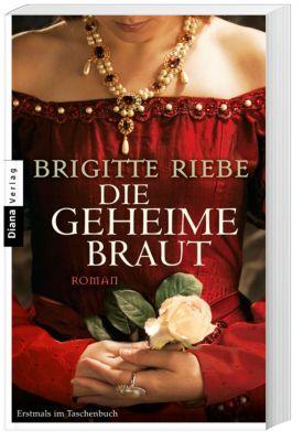 Die geheime Braut - Brigitte Riebe |