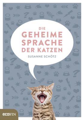 Die geheime Sprache der Katzen, Susanne Schötz