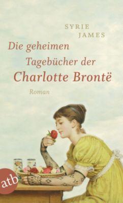 Die geheimen Tagebücher der Charlotte Brontë, Syrie James