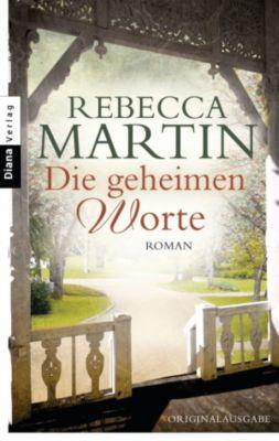 Die geheimen Worte, Rebecca Martin