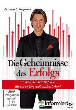 Die Geheimnisse des Erfolgs, Alexander S. Kaufmann