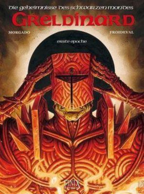 Die Geheimnisse des Schwarzen Mondes, Greldinard, F. M. Froideval, Manuel Morgado