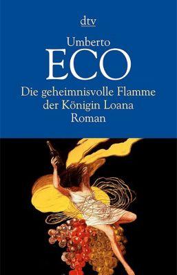 Die geheimnisvolle Flamme der Königin Loana, Umberto Eco