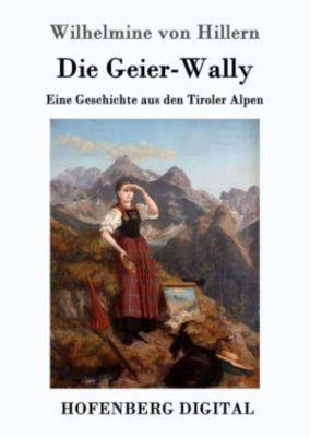Die Geier-Wally, Wilhelmine Von Hillern