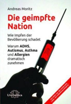 Die geimpfte Nation - Andreas Moritz pdf epub