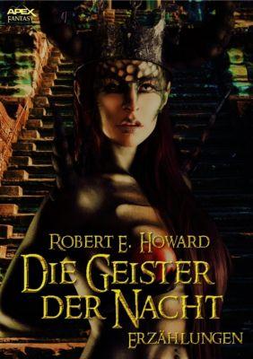 DIE GEISTER DER NACHT, Robert E. Howard