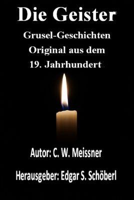 Die Geister: Grusel-Geschichten!, Christoph Meissner