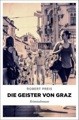 Die Geister von Graz, Robert Preis