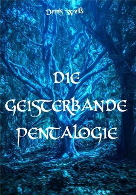 Die Geisterbande Pentalogie, Dennis Weiss