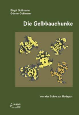 Die Gelbbauchunke, Birgit Gollmann, Günter Gollmann