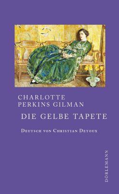 Die gelbe Tapete, Perkins Gilman, Charlotte