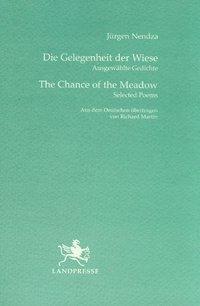 Die Gelegenheit der Wiese /The Chance of the Meadow - Jürgen Nendza  
