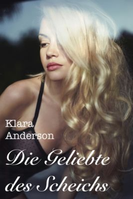 Die Geliebte des Scheichs, Klara Anderson