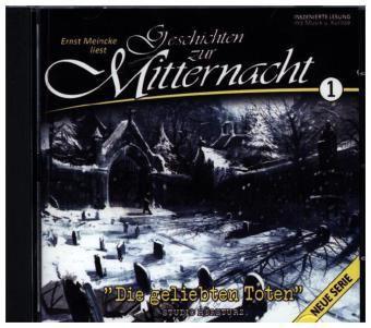 Die Geliebten Toten, 1 Audio-CD, Geschichten Zur Mitternacht