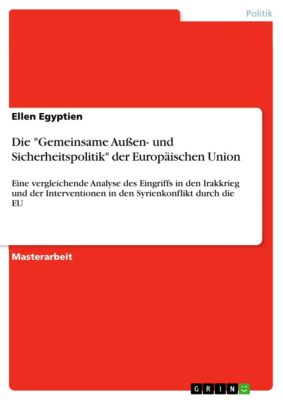 Die Gemeinsame Aussen- und Sicherheitspolitik der Europäischen Union, Ellen Egyptien