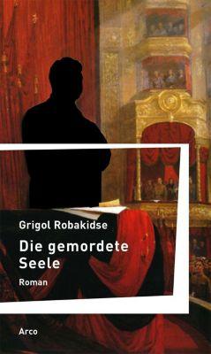 Die gemordete Seele, Grigol Robakidse
