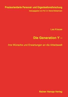 Die Generation Y -, Lea Krause