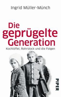 Die geprügelte Generation, Ingrid Müller-Münch