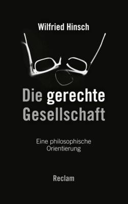 Die gerechte Gesellschaft - Wilfried Hinsch |