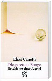 Die gerettete Zunge - Elias Canetti pdf epub