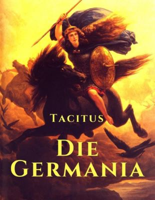 Die Germania, Cornelius Tacitus