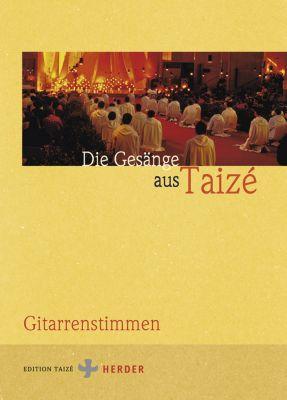 Die Gesänge aus Taizé, Gitarrenstimmen; Songs from Taizé. Chants de Taizé