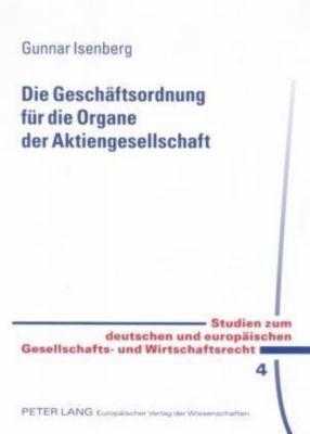 Die Geschäftsordnung für die Organe der Aktiengesellschaft, Gunnar Isenberg