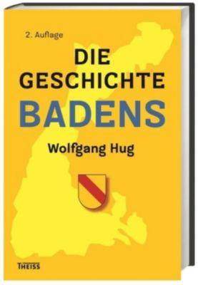 Die Geschichte Badens, Wolfgang Hug