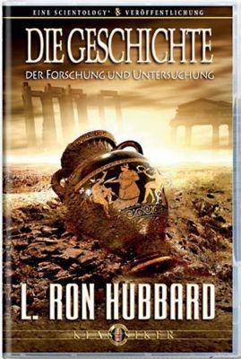 Die Geschichte der Forschung und Untersuchung, L. Ron Hubbard