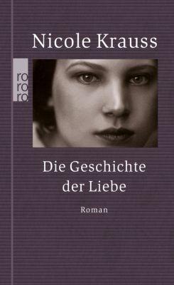Die Geschichte der Liebe, Sonderausgabe - Nicole Krauss  