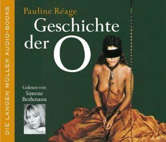 Die Geschichte der O, 4 Audio-CDs, Pauline Réage