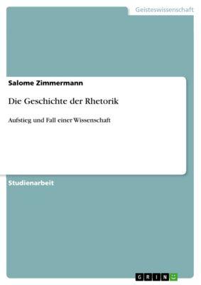 Die Geschichte der Rhetorik, Salome Zimmermann