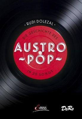 Die Geschichte des Austropop in 20 Songs, Rudi Dolezal