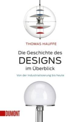 Die Geschichte des Designs im Überblick - Thomas Hauffe |