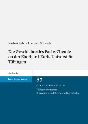 Die Geschichte des Fachs Chemie an der Eberhard-Karls-Universität Tübingen, Eberhard Schweda, Norbert Kuhn
