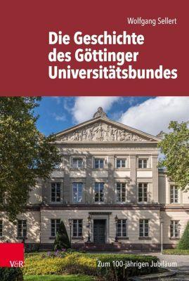 Die Geschichte des Göttinger Universitätsbundes, Wolfgang Sellert