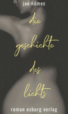 Die Geschichte des Lichts - Jan Nemec |