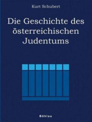 Die Geschichte des österreichischen Judentums, Kurt Schubert
