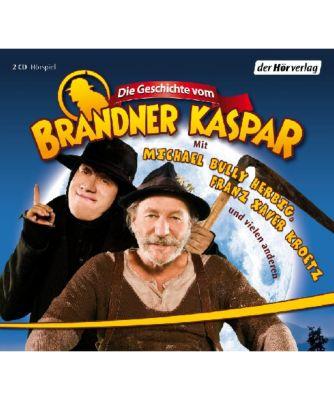 Die Geschichte vom Brandner Kaspar, 2 Audio-CDs, Diverse Interpreten