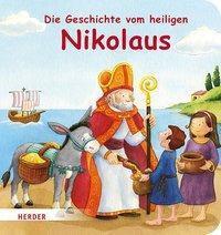 Die Geschichte vom heiligen Nikolaus - Rebecca Schickel pdf epub