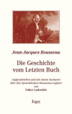 Die Geschichte vom Letzten Buch, Jean-Jacques Rousseau