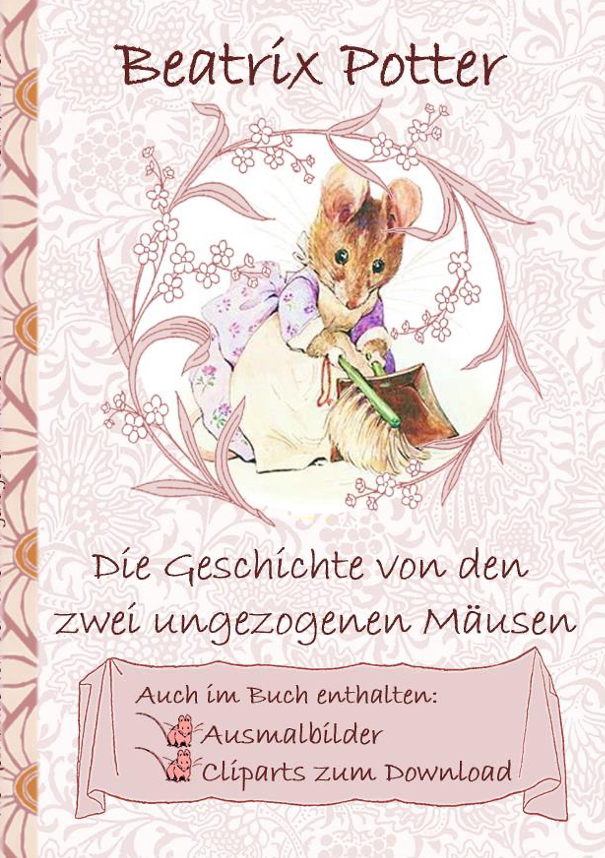 Die Geschichte Von Den Zwei Ungezogenen Mäusen Inklusive