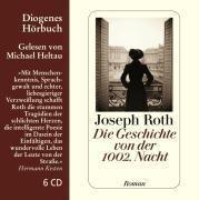 Die Geschichte von der 1002. Nacht, 8 Audio-CDs, Joseph Roth
