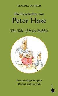 Die Geschichte von Peter Hase / The Tale of Peter Rabbit, Beatrix Potter