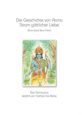Die Geschichte von Rama - Strom göttlicher Liebe (Rama Katha Rasa Vahini), Sai Baba