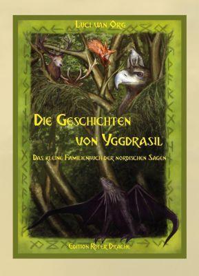 Die Geschichten von Yggdrasil - Luci van Org |